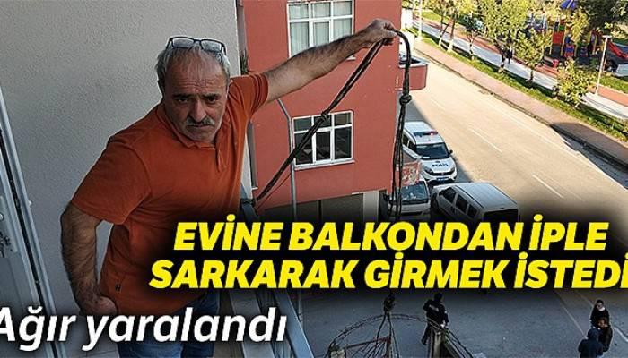 Samsun'da evine balkondan iple sarkarak girmek isteyen yaşlı adam düşerek ağır yaralandı