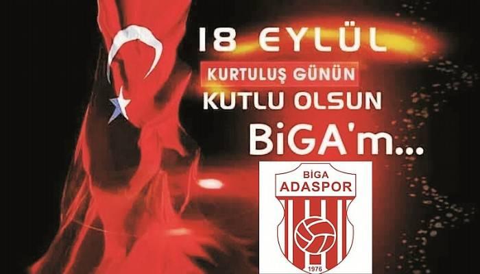 "Biga Adaspor ""18 Eylül Biga'nın Kurtuluşu"" Mesajı"