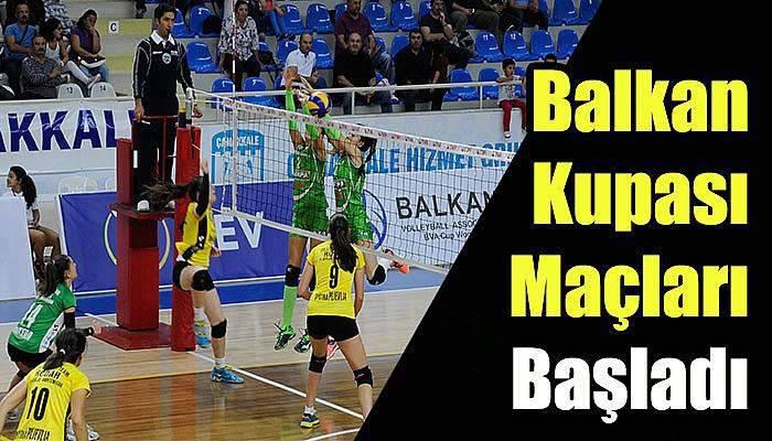 Balkan Kupası Maçları Başladı