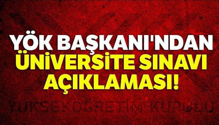 YÖK Başkanı Saraç: 'YKS'ye ilişkin bir değişiklik gündemimizde yok'
