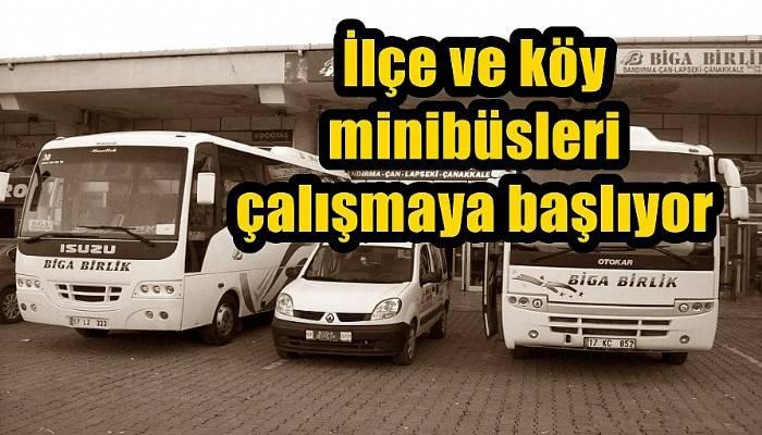 İlçe ve köy minibüsleri çalışmaya başlıyor