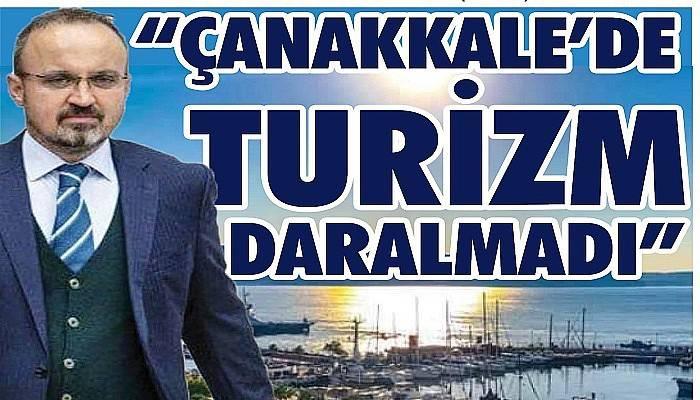 """""""Çanakkale'de turizm daralması yaşanmadı"""""""