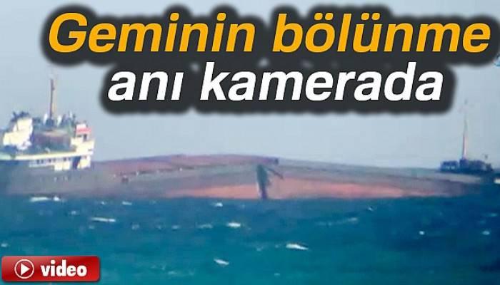 Sarıyer Kilyos açıklarında geminin bölünme anı kamerada
