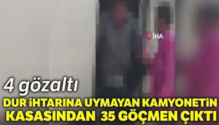Dur ihtarına uymayan kamyonetin kasasından 35 göçmen çıktı