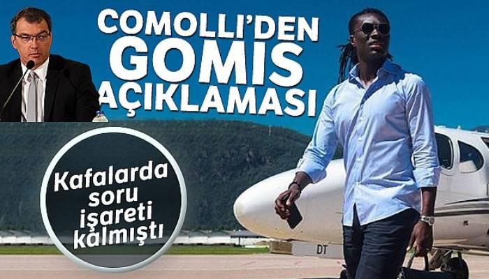 Comolli'den Gomis açıklaması!