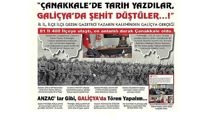 """""""ÇANAKKALE' DE TARİH YAZDILAR, GALİÇYA'DA ŞEHİT DÜŞTÜLER…!"""""""