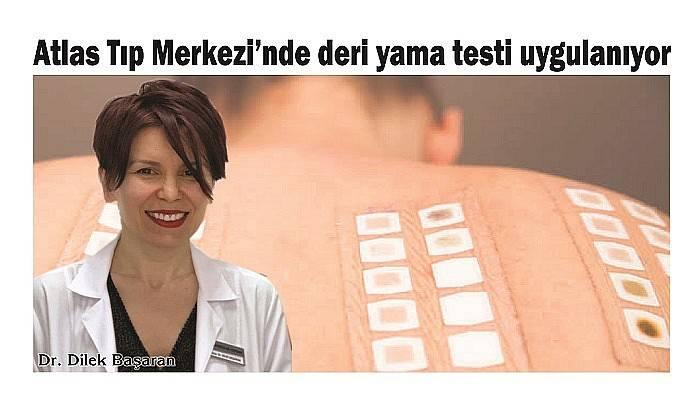 Atlas Tıp Merkezi'nde deri yama testi uygulanıyor