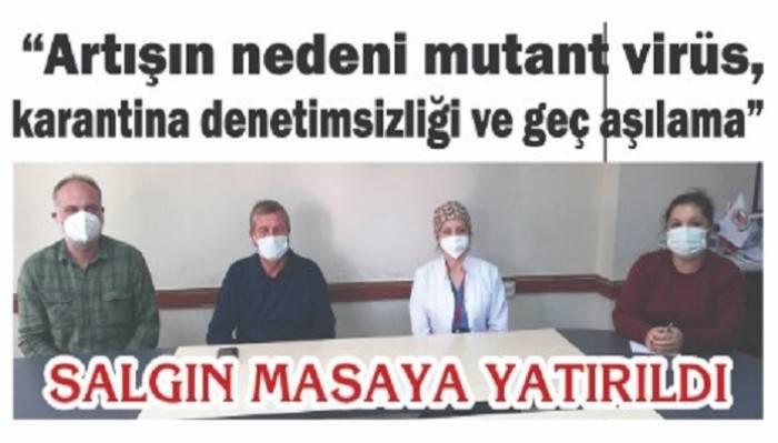 SALGIN MASAYA YATIRILDI: 'Artışın nedeni mutant virüs, karantina denetimsizliği ve geç aşılama'