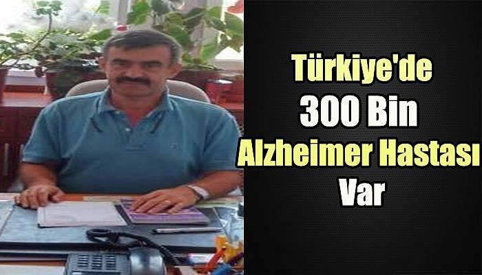 Türkiye'de 300 Bin Alzheimer Hastası Var