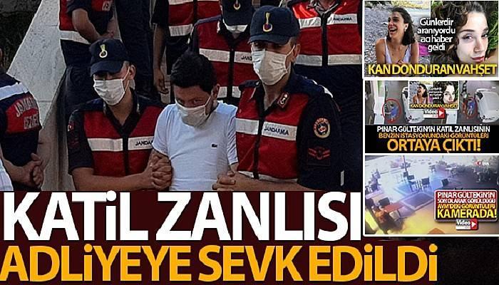 Pınar'ın katil zanlısı adliyeye sevk edildi