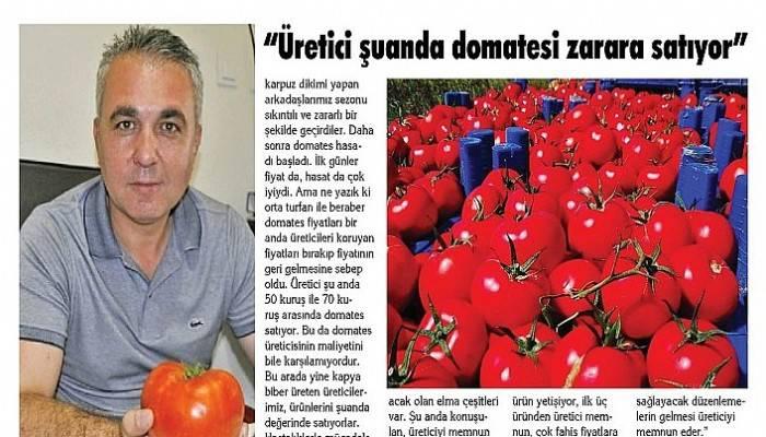 """""""Üretici şuanda domatesi zarara satıyor"""""""