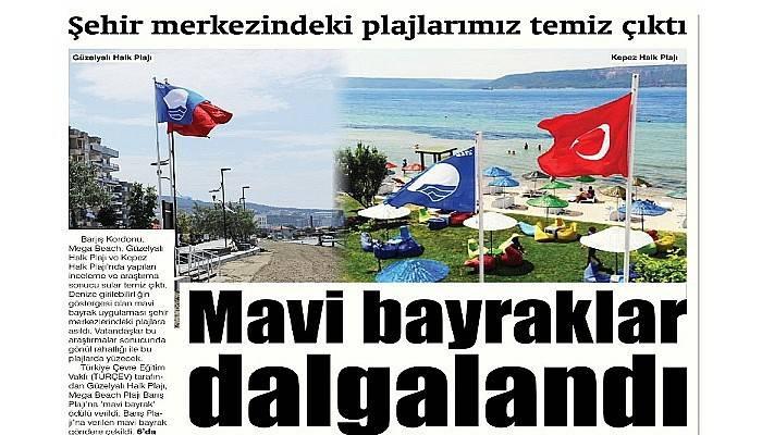 Şehir merkezindeki plajlarımız temiz çıktı Mavi bayraklar dalgalandı