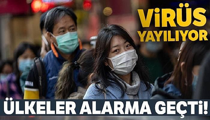 Çin'den dünyaya yayılan salgın nedeniyle ülkeler alarma geçti