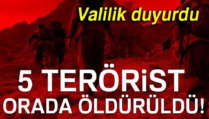 Kağızman'da 5 terörist öldürüldü