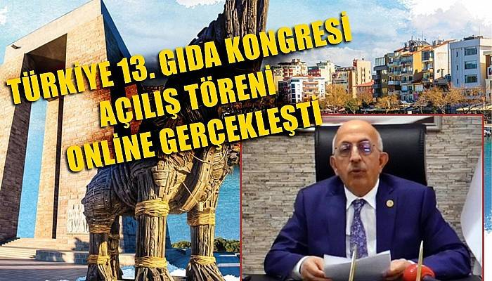 Türkiye 13. Gıda Kongresi Açılış Töreni Online Gerçekleşti