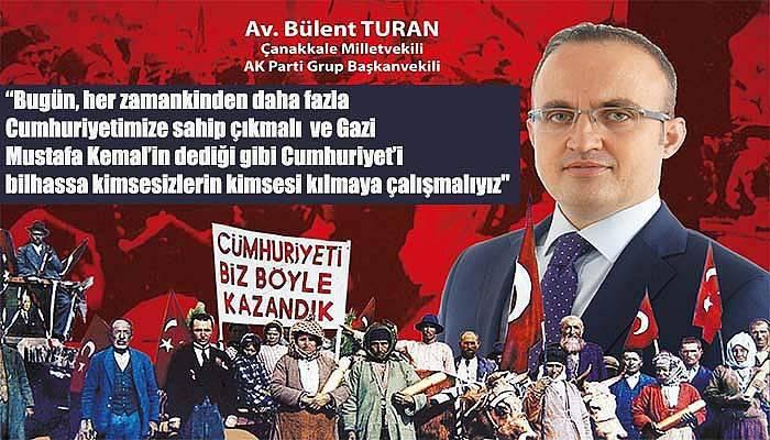 Bülent Turan'dan 29 Ekim mesajı...