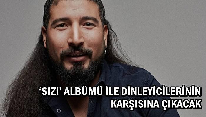 'Sızı' albümü ile dinleyicilerinin karşısına çıkacak