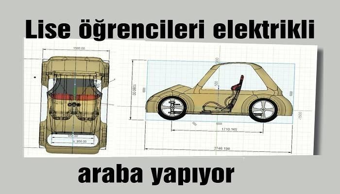 Lise öğrencileri elektrikli araba yapıyor