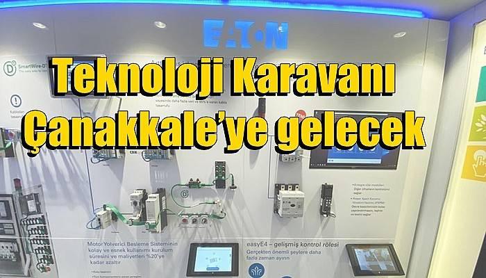 Teknoloji Karavanı Çanakkale'ye gelecek