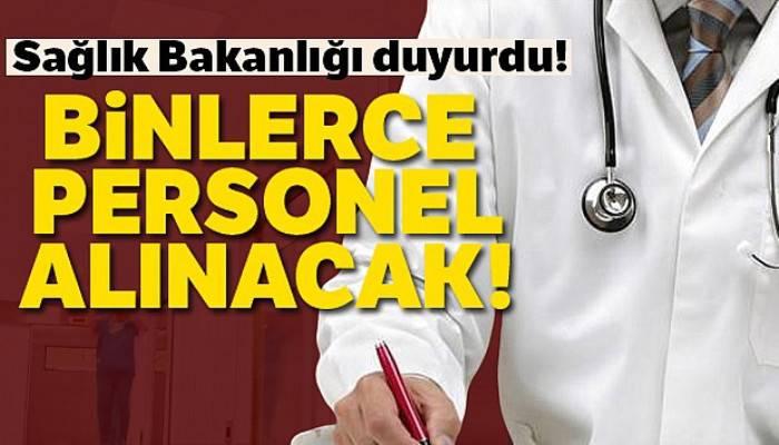 Sağlık Bakanlığı duyurdu! 17 bin 689 personel alınacak
