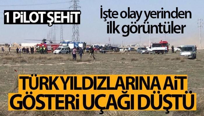 Türk Yıldızları'nın uçağı düştü! Pilot şehit oldu
