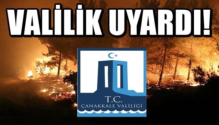Çanakkale Valiliğinden orman yangını uyarısı!
