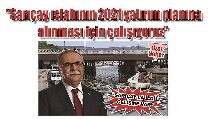 'SARIÇAY'LA İLGİLİ GELİŞME VAR'