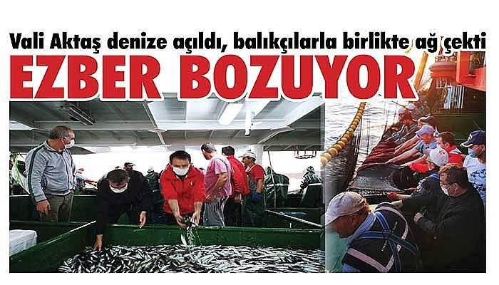 Vali Aktaş denize açıldı, balıkçılarla birlikte ağ çekti