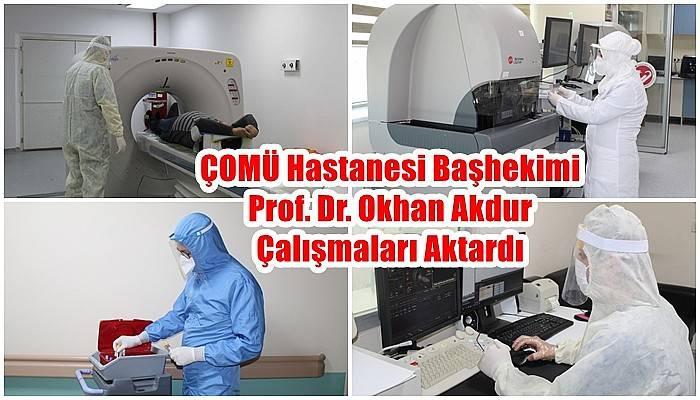 ÇOMÜ Hastanesi Başhekimi Prof. Dr. Okhan Akdur Çalışmaları Aktardı