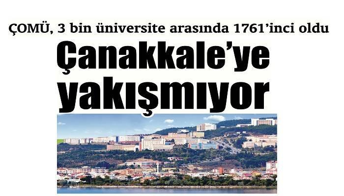 ÇOMÜ, 3 bin üniversite arasında 1761'inci oldu: Çanakkale'ye yakışmıyor