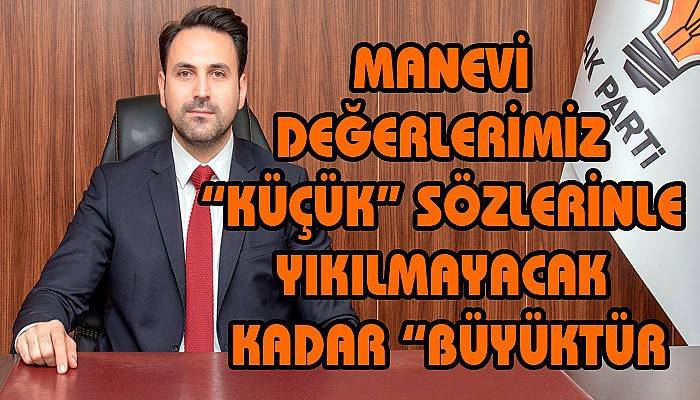 AK Parti İl Başkanı Makas'tan CHP'li eski vekile çok sert tepki!