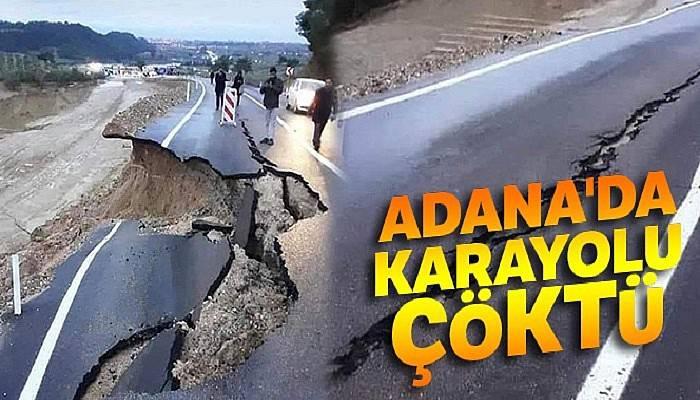 Adana'da karayolu çöktü