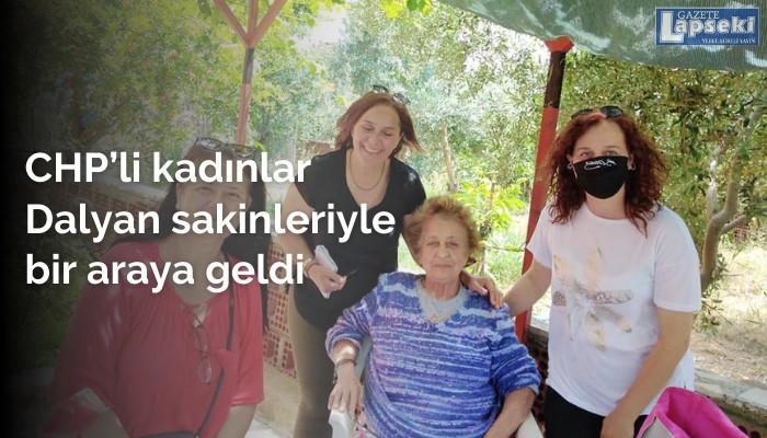 CHP'li kadınlar Dalyan sakinleriyle bir araya geldi