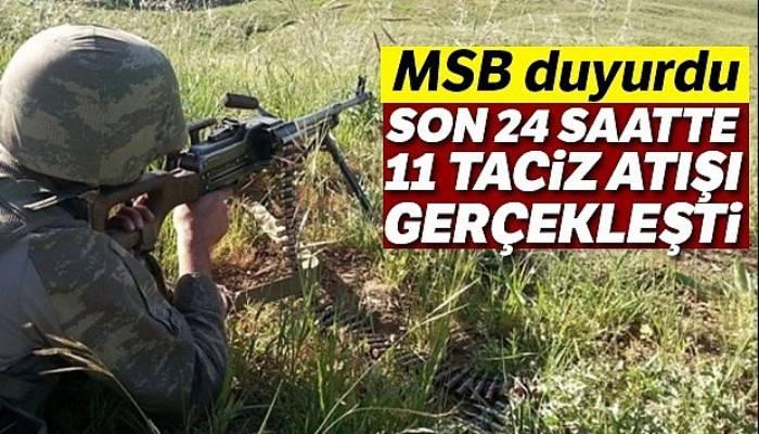 Milli Savunma Bakanlığı: Teröristler son 24 saatte 11 saldırı gerçekleştirdi