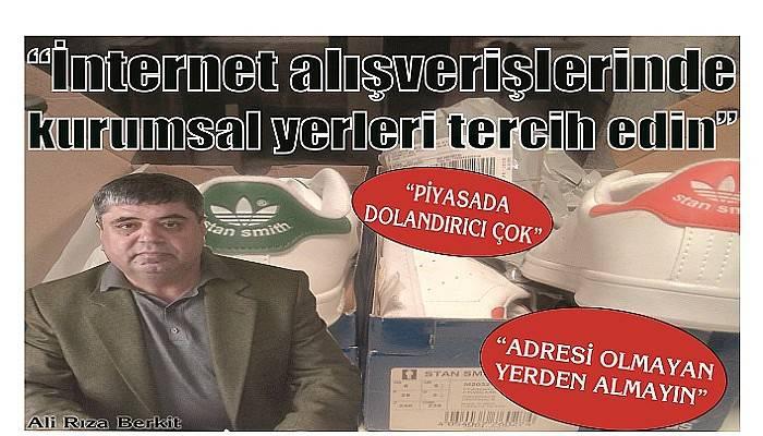 """""""ADRESİ OLMAYAN YERDEN ALMAYIN"""""""