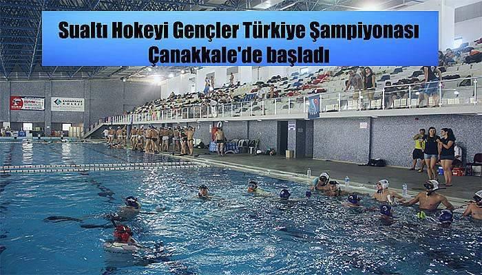 Sualtı Hokeyi Gençler Türkiye Şampiyonası Çanakkale'de başladı