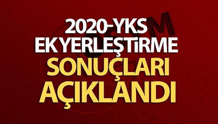 2020-YKS Ek yerleştirme sonuçları açıklandı