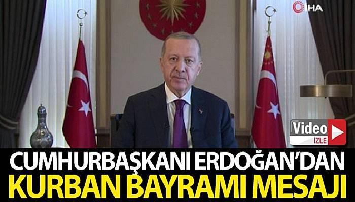Cumhurbaşkanı Erdoğan'dan Kurban Bayramı mesajı (VİDEO)