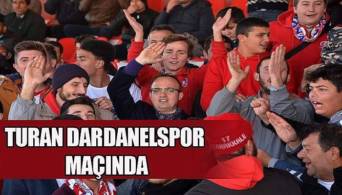 Turan, Dardenelspor maçını taraftarlarla birlikte izledi