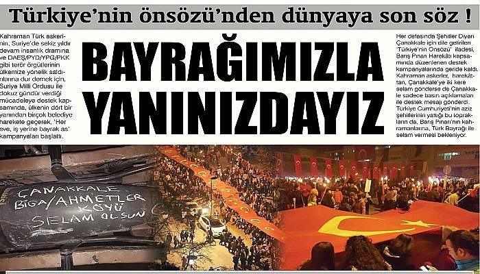 Türkiye'nin önsözü'nden dünyaya son söz ! BAYRAĞIMIZLA YANINIZDAYIZ