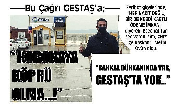 """Bu Çağrı GESTAŞ'a; """"KORONAYA KÖPRÜ OLMA…!"""""""