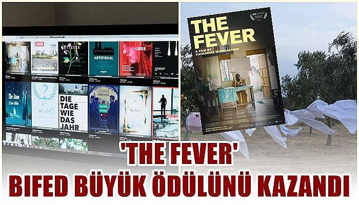 BIFED büyük ödülünü, 'The Fever' isimli belgesel kazandı