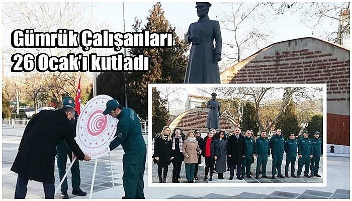 Gümrük Çalışanları 26 Ocak'ı kutladı