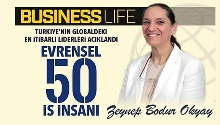 Zeynep Bodur Okyay, 'Evrensel 50 İş İnsanı' arasında