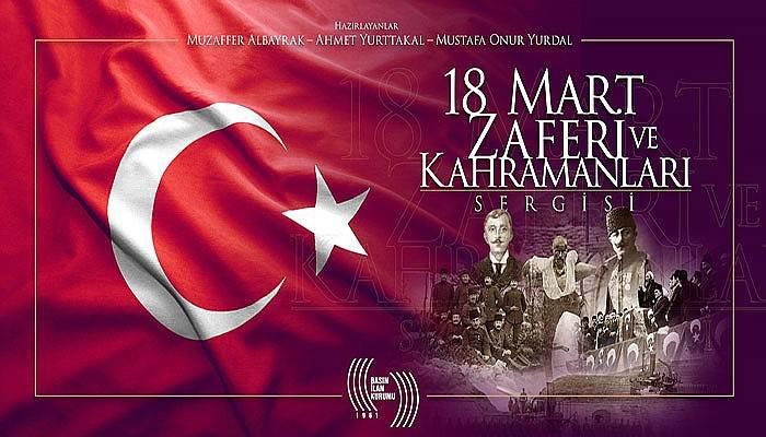 18 Mart Zaferi ve Kahramanları Sergisi açılıyor