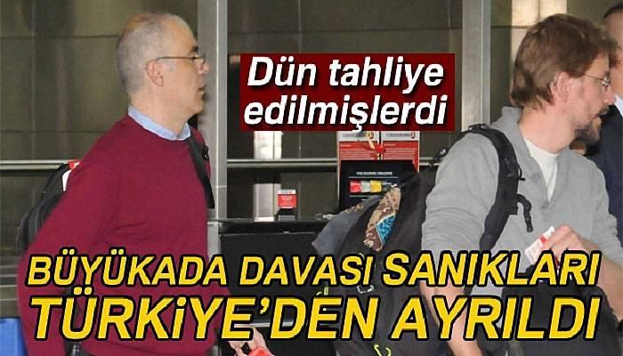 Tahliye edilen Büyükada davası sanıkları Türkiye'den ayrıldı