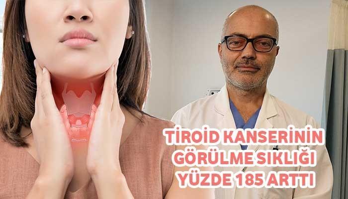 Tiroid kanserinin görülme sıklığı yüzde 185 arttı; araştırmada Türkiye de var