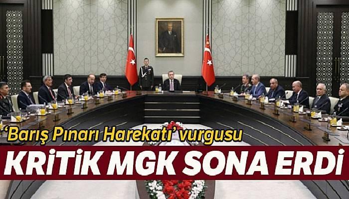 Cumhurbaşkanı Erdoğan başkanlığında toplanan MGK'da Barış Pınarı Harekatı vurgusu