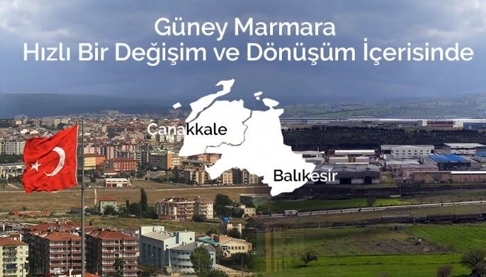 Güney Marmara Hızlı Bir Değişim ve Dönüşüm İçerisinde