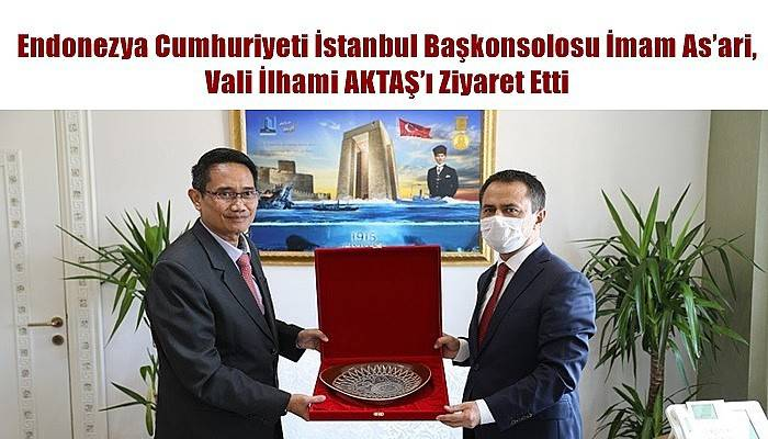 Endonezya Başkonsolosu As'ari, Vali Aktaş'ı Ziyaret Etti